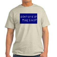 Don't Give Up The Ship Flag T-Shirt
