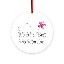 Pediatrician (Worlds Best) Ornament (Round)
