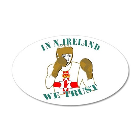 In N.Ireland boxing we trust 35x21 Oval Wall Decal