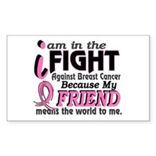 In Fight Because My Breast Cancer Decal