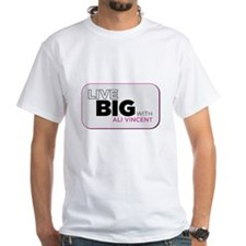 Live Big with Ali Vincent White T-Shirt