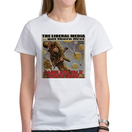 "Liberal Media ""Careless Talk"" Women's T-Shirt"