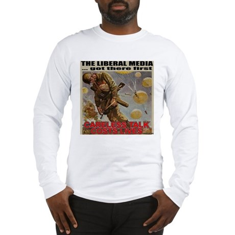 "Liberal Media ""Careless Talk"" Long Sleeve T-Shirt"