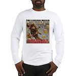 "Liberal Media ""Careless Talk"" Long Sleeve T-Shirt"