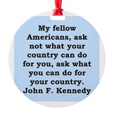 John F Kennedy Quote Ornament