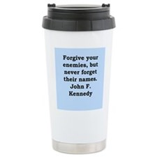 john f kennedy quote Ceramic Travel Mug