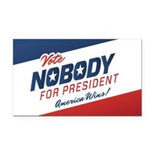 Nobody for President Rectangle Car Magnet