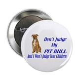 PITBULL JUDGEMENT 2.25&amp;quot; Button