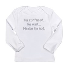Im confused Center Long Sleeve Infant T-Shirt