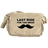LAST RIDE FOR THE BRIDE Messenger Bag