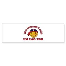 Cute and Lao Bumper Sticker