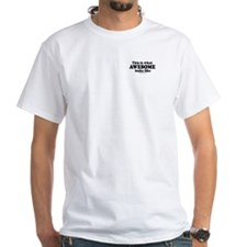 This is what awesome looks like ~ White T-shirt