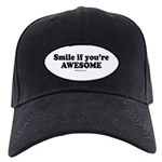 Smile if you're awesome - Black Cap