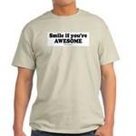Smile if you're awesome -  Ash Grey T-Shirt