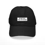 Trust me, I'm awesome - Black Cap