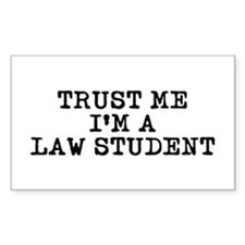 Trust Me I'm a Law Student Rectangle Stickers