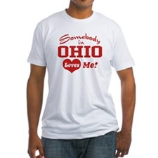 Somebody in Ohio Loves Me Shirt
