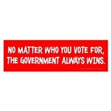 The Government Wins Bumper Sticker