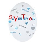 OYOOS SoYesterday design Ornament (Oval)