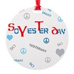 OYOOS SoYesterday design Round Ornament