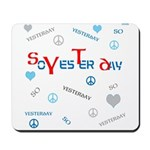 OYOOS SoYesterday design Mousepad