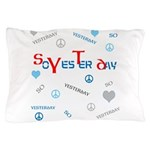 OYOOS SoYesterday design Pillow Case