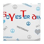 OYOOS SoYesterday design Tile Coaster