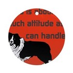 OYOOS Dog Attitude design Ornament (Round)