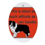 OYOOS Dog Attitude design Ornament (Oval)