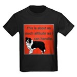 OYOOS Dog Attitude design Kids Dark T-Shirt
