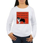 OYOOS Dog Attitude design Women's Long Sleeve T-Sh