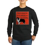 OYOOS Dog Attitude design Long Sleeve Dark T-Shirt
