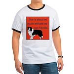 OYOOS Dog Attitude design Ringer T