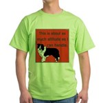 OYOOS Dog Attitude design Green T-Shirt