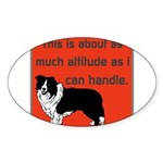 OYOOS Dog Attitude design Sticker (Oval 50 pk)