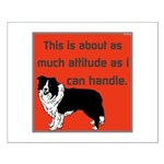 OYOOS Dog Attitude design Small Poster