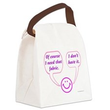I Need That Fabric Canvas Lunch Bag