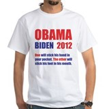 OBAMA BIDEN 2012 ONE WILL STICK . . .Shirt