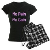 NO PAIN NO GAIN Pajamas