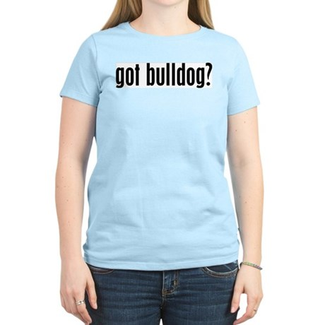 Got Bulldog? Women's Pink T-Shirt