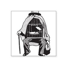 "Bird Cage Man Square Sticker 3"" x 3"""