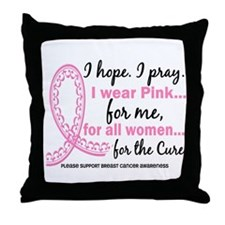 Hope Pray Wear Pink Breast Cancer Throw Pillow
