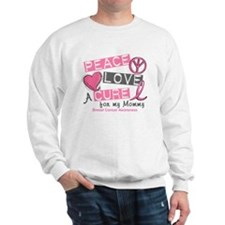 Peace Love A Cure For Breast Cancer Sweatshirt
