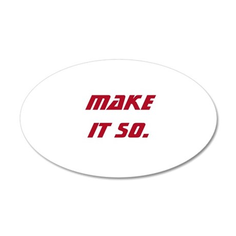 Make It So 20x12 Oval Wall Decal