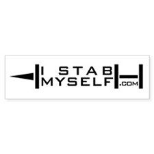 I Stab Myself Bumper Stickers
