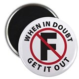 "When In Doubt Get It Out 2.25"" Magnet (10 pack)"