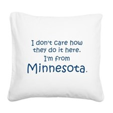 From Minnesota Square Canvas Pillow