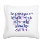 Out of Body Square Canvas Pillow