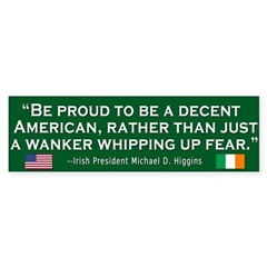 Michael Higgins Bumper Sticker