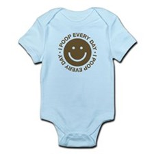 I Poop Every Day Infant Bodysuit